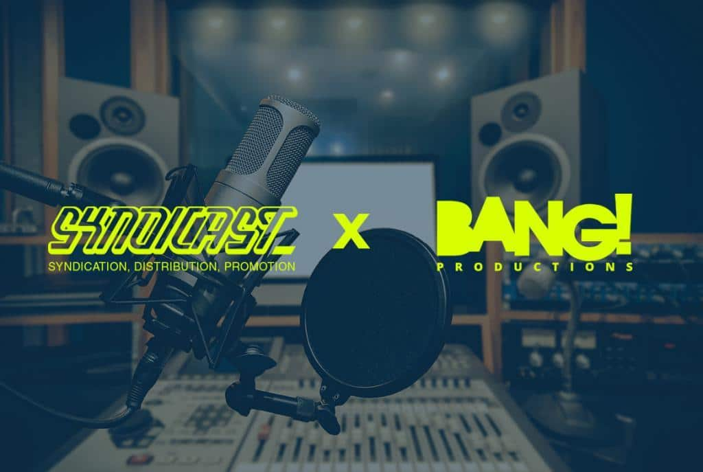Imaging Production - Syndicast X Bang